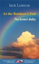 Na konci duhy / At the Rainbow's End (Jack London)