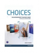 Choices Pre-Intermediate Teacher's Book with Multi ROM
