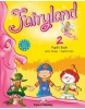 Fairyland 2 - pupil´s book + pupil´s CD + DVD (Dooley J., Evans V.)