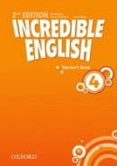 Incredible English, New Edition Level 4 Teacher's Book (Phillips, S. - Morgan, M. - Redpath, P.)