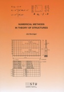 Numerical methods in theory of structures (Ján Ravinger)
