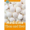 Oxford Read and Discover 5 Medicine Then and Now (Geatches, H. - Advisor, C. - Clegg, J.)