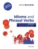 Oxford Word Skills Advanced Idioms & Phrasal Verbs (Gairns, R. - Redman, S.)