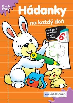 2c25294a6 Hádanky na každý deň 6 (3-4 roky). od autor neuvedený z vydavateľstva  Svojtka § Co. ...
