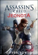 Assassin's Creed Jednota (Oliver Bowden)