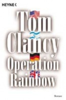 Operation Rainbow (nemecky) (Clancy, T.)