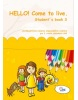 HELLO! Come to live. Student's book 3 (MarDur s.r.o.)