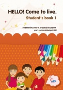 HELLO! Come to live. Student's book 1
