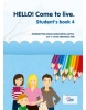 HELLO! Come to live. Student's book 4 (MarDur s.r.o.)