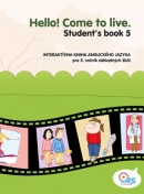HELLO! Come to live. Student's book 5 (MarDur s.r.o.)