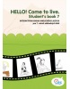 HELLO! Come to live. Student's book 7 (MarDur s.r.o.)