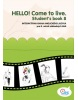 HELLO! Come to live. Student's book 8 (MarDur s.r.o.)