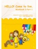 HELLO! Come to live. Workbook 3 Part 1 (MarDur s.r.o.)