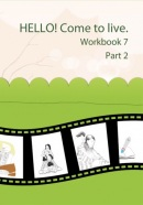 HELLO! Come to live. Workbook 7 Part 2 (MarDur s.r.o.)