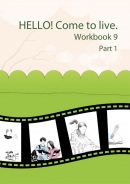HELLO! Come to live. Workbook 9 Part 1 (MarDur s.r.o.)