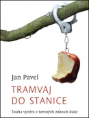 Tramvaj do stanice (Jan Pavel)