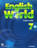 English World 7 Teacher's Guide - sprievodca pre učiteľa (Mary Bowen, Wendy Wren, Liz Hocking)