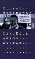 Die Nick Adams Stories (Hemingway, E.)