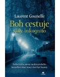 Boh cestuje vždy inkognito (Laurent Gounelle)