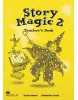 Story Magic Level 2 Teacher's Book - Metodická príručka (Susane House a Katharine Scott)
