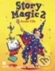 Story Magic Level 2 - CD (2) (Susane House a Katharine Scott)