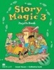 Story Magic Level 3 Pupil's Book - Učebnica (Susane House a Katharine Scott)