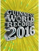 Guinness World Records 2016 - nové rekordy (Kolektív)