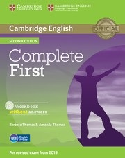 Complete First 2nd Edition Workbook w/o Answers and AudioCD (Barbara Thomas, Amanda Thomas)