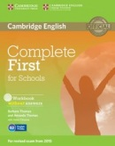 Complete First for Schools Workbook without Answers with Audio CD (Barbara Thomas, Amanda Thomas)