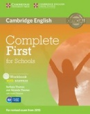 Complete First for Schools Workbook with Answers with Audio CD (Barbara Thomas, Amanda Thomas)