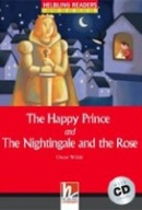 The Happy Prince and The Nightingale and The Rose Helbling Readers Classics Level 1 (Wilde, O.)