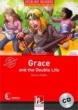 Grace and Double Life Helbling Readers Fiction Level 3 (Hobbs, M.)