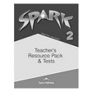 Spark 2 Teacher's resource pack and tests (Jenny Dooley, Virginia Evans)