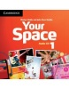 Your Space Level 1 Class Audio CDs (3) (Julia Starr Keddle, Hobbs, M.)