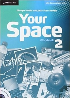 Your Space Level 2 Workbook with Audio CD - Pracovný zošit s audio CD (Hobbs, M., Julia Starr Keddle)