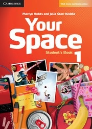 Your Space Level 1 Student's Book - Učebnica (Hobbs, M., Julia Starr Keddle)