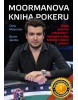 Moormanova kniha pokeru (Chris Moorman; Byron Jacobs)