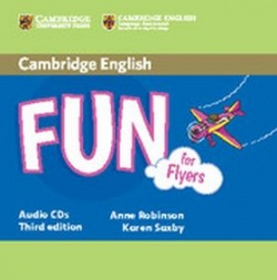Fun for Flyers (Anne Robinson; Karen Saxby)
