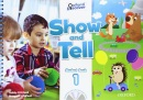 Show and Tell Level 1 Student Book (2019 Edition) (Pritchard, G. - Whitfield, M.)
