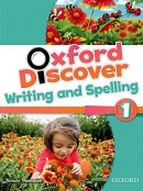Oxford Discover 1 Writing and Spelling (Koustaff, L. - Rivers, S. - Kampa, K. - Vilina, C. - Bourke, K. - Kimmel, C.)