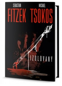 Izolovaný (Sebastian Fitzek; Michael Tsokos)