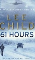 61 Hours (Child, L.)