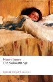 Awkward Age (Oxford World's Classics) (James, H.)