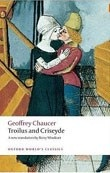 Troilus and Criseyde (Oxford World's Classics) (Chaucer, G.)