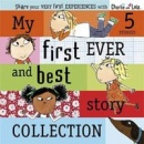 Charlie and Lola: My First Ever Best Story Coll. (Child, L.)