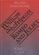 Romeo a Julie / Romeo and Juliet (William Shakespeare)