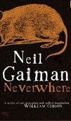 Neverwhere: The Authors Preferred Text (Gaiman, N.)