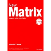 New Matrix Upper-Intermediate Teacher's Book (Gude, K. - Wildman, J. - Duckworth, M.)