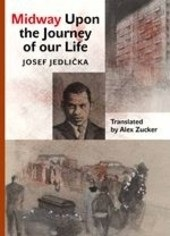 Midway Upon the Journey of Our Life (Josef Jedlička)