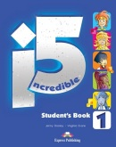 Incredible 5 Level 1 Student's Book - Učebnica (V. Evans, J. Dooley)